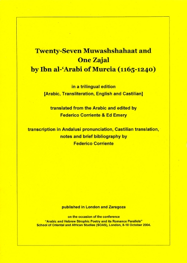 Twenty-Seven Muwashshahaat and One Zajal